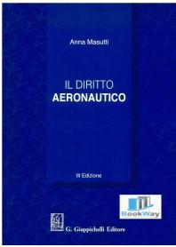 diritto aeronautico (il)