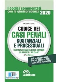 codice dei casi penali sostanziali e processuali 2020 commentati