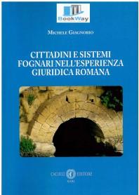 cittadini e sistemi fognari nell'esperienza giuridica romana