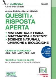 Quesiti a Risposta Aperta Matematica e Fisica Matematica e Scienze Scienze Naturali, Chimica e Biologia