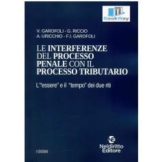 interferenze del processo penale con il processo tributario (le)