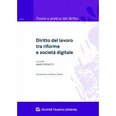 Diritto del Lavoro tra Riforme e Società Digitale di Proietti