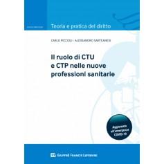 Ruolo di Ctu e Ctp nelle Nuove Professioni Sanitarie di Piccioli, Sarteanesi