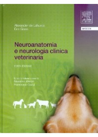 Neuroanatomia E Neurologia Clinica Veterinaria di Alexander de Lahunta, Eric Glass