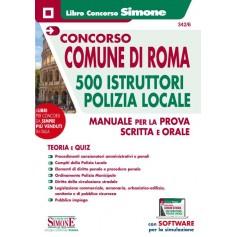 Concorso Comune Roma 500 Istruttori Polizia Locale Manuale e Quiz