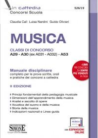 Musica Classi di concorso A29 - A30 (ex A031 - A032) - A53 di Calì, Nardini, Olivieri