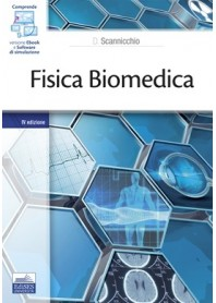Fisica Biomedica di Scannicchio
