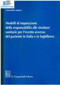 modelli di imputazione della responsabilita alle strutture sanitarie