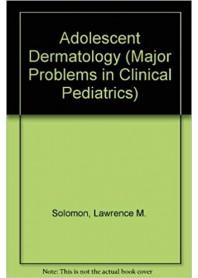 Adolescent Dermatology di Solomon