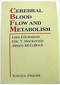 Cerebral Blood Flow and Metabolism di Edvinsson, Mackenzie, McCulloch