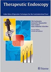 Therapeutic Endoscopy di Soehendra, Binmoeller, Schreiber