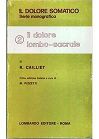 Il Dolore Lombo-Sacrale Vol.2 di Cailliet