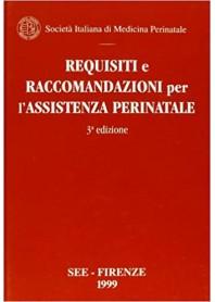 Requisiti e Raccomandazioni per l'Assistenza Perinatale di Società Italiana Medicina Perinatale