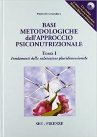 Basi Metodologiche dell'Approccio Psico-Nutrizionale di De Cristofaro