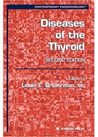 Diseases of the Thyroid di Braverman
