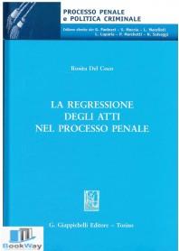 la recessione degli atti nel processo penale