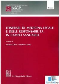 itinerari di medicina legale e delle responsabilita in campo sanitario