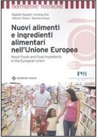 Nuovi Alimenti e Ingredienti Alimentari nell'Unione Europea
