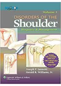 Disorders of the Shoulder: Diagnosis & Management di Iannotti, Williams, Jr