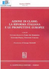 azione di classe: la riforma italiana e le prospettive europee