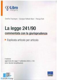 legge 241-90 commentata con la giurisprudenza (la)