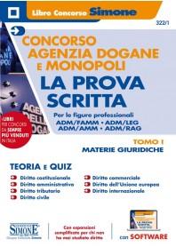Concorso Agenzia Dogane e Monopoli Prova Scritta Figure Professionali ADM/FAMM - ADM/LEG - ADM/AMM - ADM/RAG - TOMO I