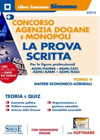 Concorso Agenzia Dogane e Monopoli Prova Scritta Figure Professionali ADM/FAMM - ADM/LEG - ADM/AMM - ADM/RAG - TOMO II