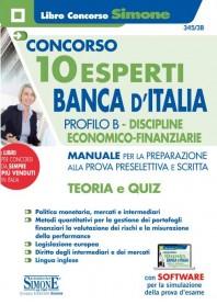 Concorso 10 Esperti Banca d'Italia Profilo B Discipline Economico-Finanziarie Manuale Prova Preselettiva e Scritta