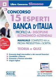 Concorso 15 Esperti Banca d'Italia Profilo A Discipline Economico-Aziendali Manuale Prova Preselettiva e Scritta