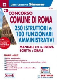 Concorso Comune Roma 250 Istruttori e 100 Funzionari Amministrativi Manuale Prova scritta e Orale