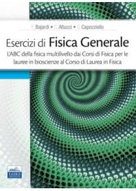 Esercizi di Fisica Generale di Bajardi, Altucci, Capozziello