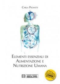 Elementi Essenziali di Alimentazione e Nutrizione Umana di Pignatti