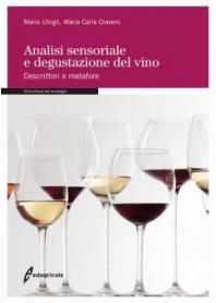 Analisi Sensoriale e Degustazione del Vino di Ubigli, Cravero