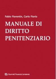 Manuale di Diritto Penitenziario di Fiorentin, Fiorio