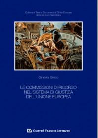 Commissioni di Ricorso nel Sistema di Giustizia dell'Unione Europea di Greco