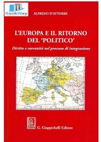 europa e il ritorno del politico (l')