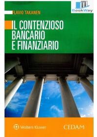 contenzioso bancario e finanziario (il)