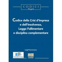 codice della crisi d'impresa e dell'insolvenza, legge fallimentare e disciplina complementare