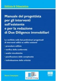 manuale del progettista per gli interventi sull'esistente e per la redazione di due diligence immobiliari