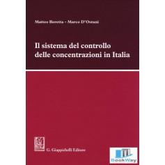 il sistema del controllo delle concentrazioni in italia