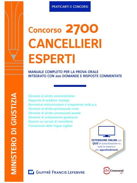 Concorso 2700 Cancellieri Esperti Manuale Completo con Quiz