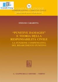«punitive damages» e teoria della responsabilitÀ civile.