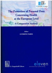 he protection of personal data concerning health at the european level