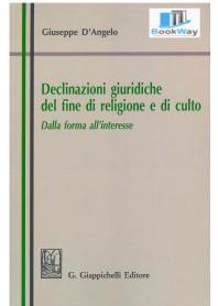 declinazioni giuridiche del fine di religione e di culto.