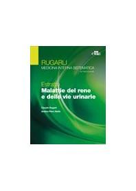 Gli Estratti di Rugarli Malattie del Rene e delle Vie Urinarie di Rugarli, Stella