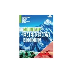 Mountain Emergency Medicine di Festi, Brugger