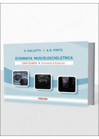 Ecografia Muscoloscheletrica Casi Clinici Domande e Risposte di Galletti, Pinto