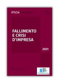 fallimento e crisi d'impresa 2021