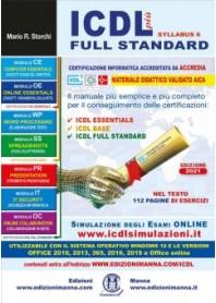 ICDL più Full Standard Syllabus 6 di Storchi