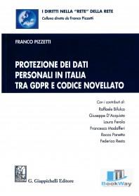 protezione dei dati personali in italia tra gdpr e codice novellato